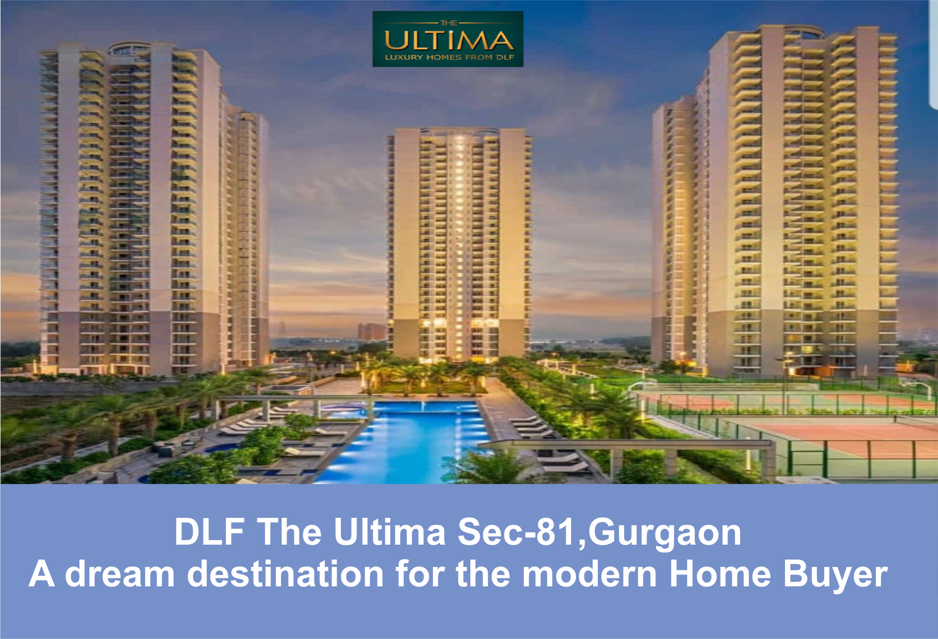 DLF THE ULTIMA  SECTOR- 81, GURGAON
