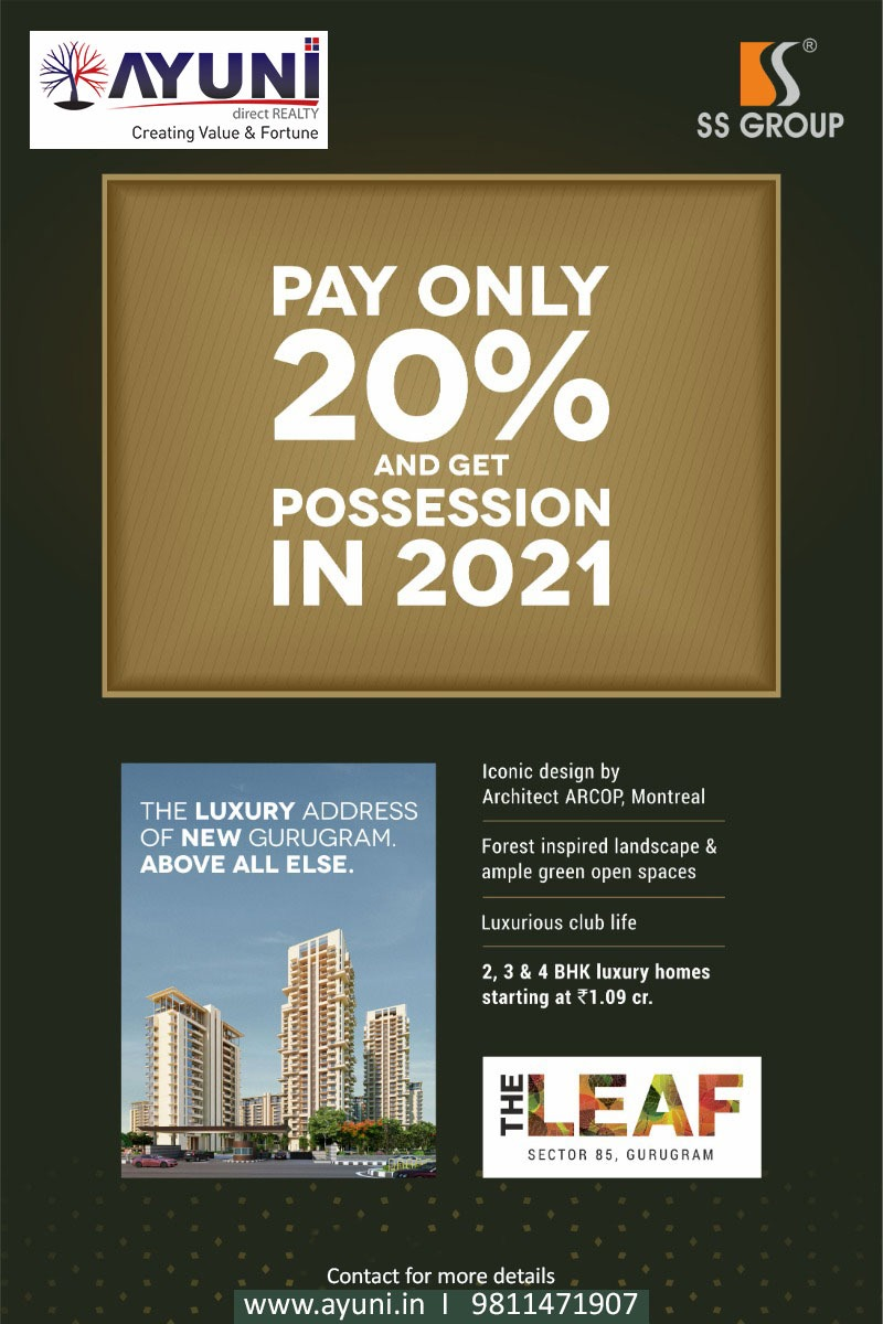 SS The Leaf Offering - Pay ONLY 20% & Get Possession In 2021